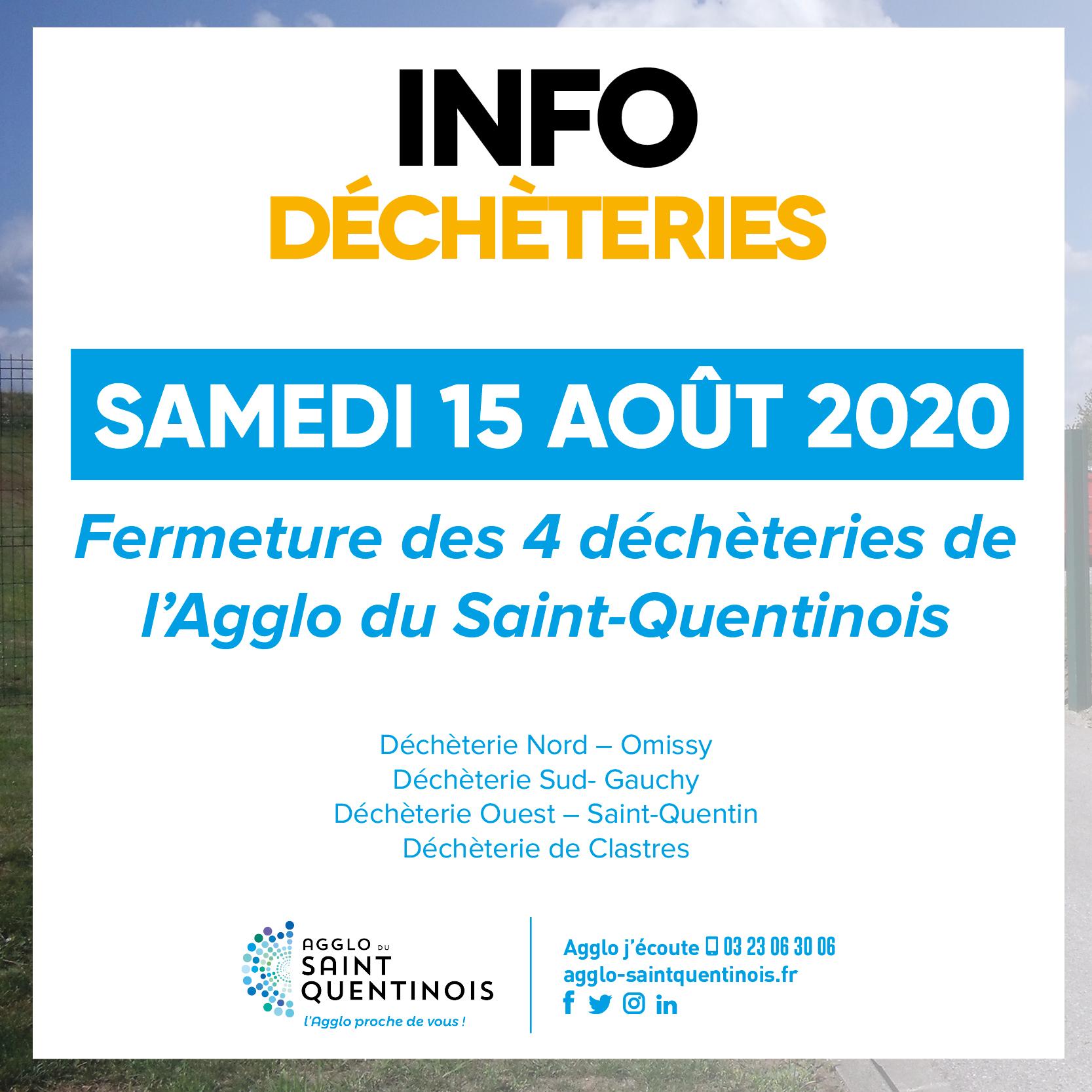 Les déchèteries de l'@AggloStQuentin Agglo seront fermées le samedi 15 août (jour férié)agglo-saintquentinois.fr/actualites-109…