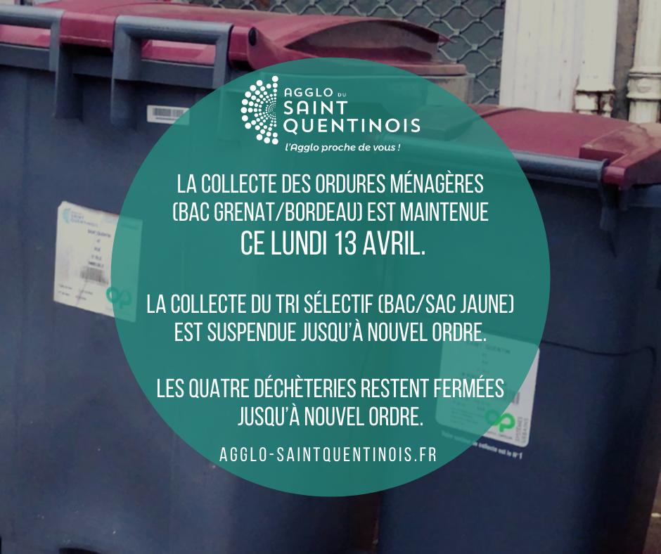 La collecte des ordures ménagères (bac grenat) est maintenue ce 13/04 sur le territoire de l'@AggloStQuentin La collecte du tri sélectif (bac/sac jaune) est suspendue jusqu'à nouvel ordre.Les quatre déchèteries restent fermées jusqu'à nouvel ordreagglo-saintquentinois.fr/actualites-109…
