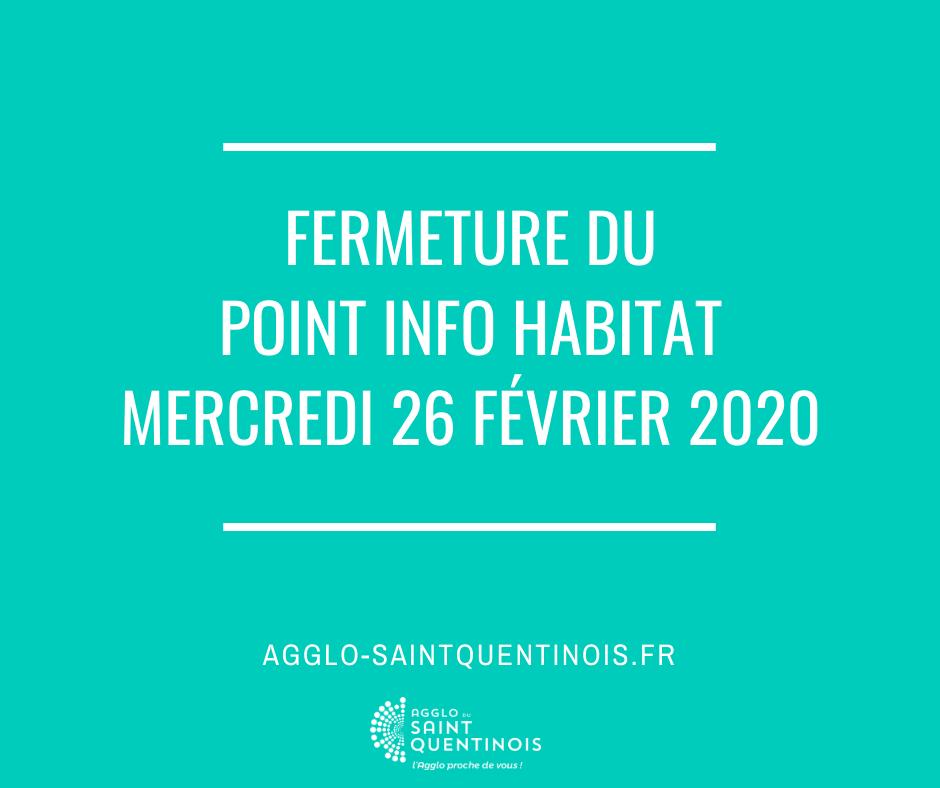 #PointInfoHabitat #AggloSaintQuentinoisLe Point Info Habitat sera exceptionnellement fermé ce mercredi 26 février 2020agglo-saintquentinois.fr/actualites-109…