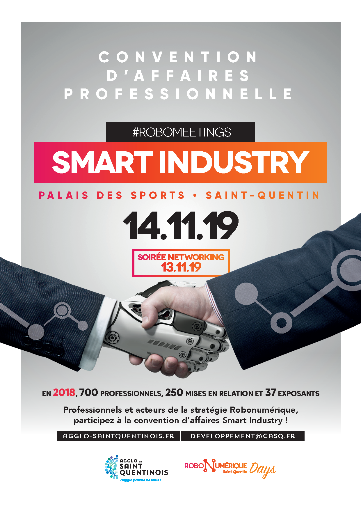 #Robomeetings2019La Convention d'affaires Smart Industry commence ce soir avec une table ronde autour des outils d'accompagnement sur mesure pour le territoire, suivie d'une conférence de @nbouzou sur l'économie européenne et la mutation technologique agglo-saintquentinois.fr/agenda-133/con…